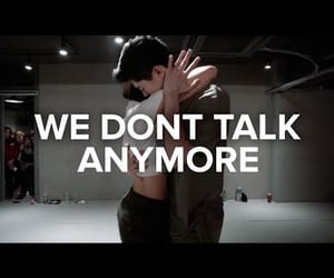 video, we dont talk anymore, and choreography image