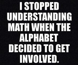 math, alphabet, and funny image