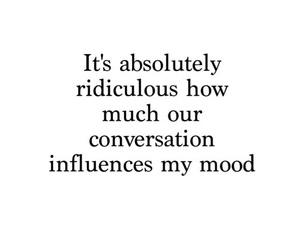 mood, conversation, and crush image