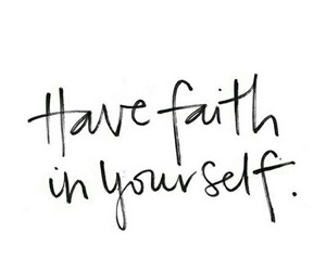 quotes, faith, and yourself image