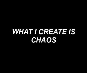 quotes, chaos, and black image