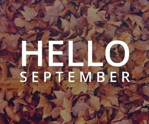 September, autumn, and hello image