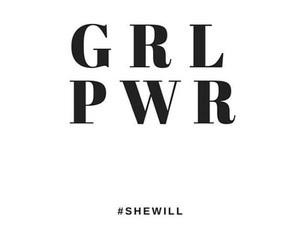 girl power, well said, and for real image