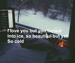 grunge, ice, and quotes image