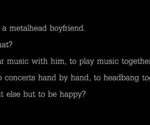 boyfriend, metal, and quote image