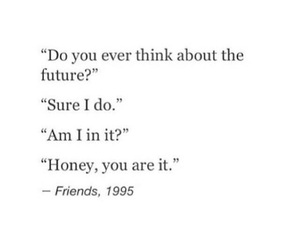 quotes, friends, and future image