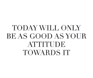 attitude, good, and life image