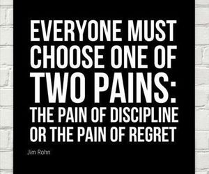 pain, discipline, and quotes image
