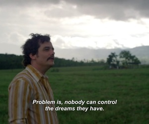 narcos, Dream, and problem image