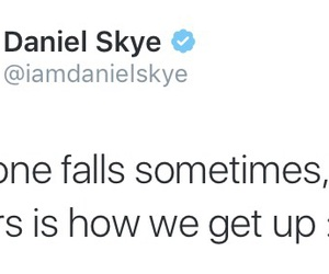 quote, danielskye, and quotes image
