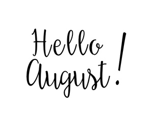 August, black, and words image