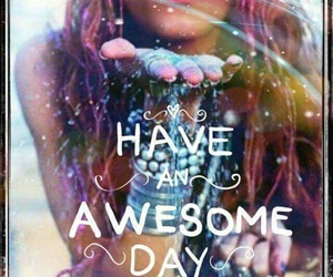awesome, day, and glitter image