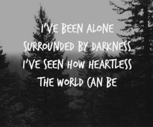 Darkness, alone, and quote image