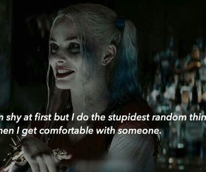 harley quinn, quote, and shy image