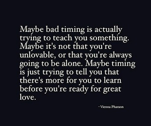 alone, bad timing, and learn image