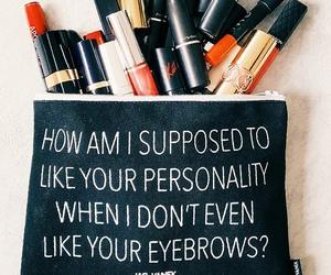 eyebrows, make up, and funny image