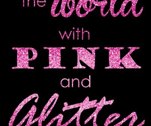 glitter, pink, and quote image
