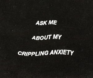 anxiety, quotes, and grunge image