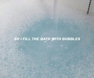 bubbles, cry baby, and Lyrics image