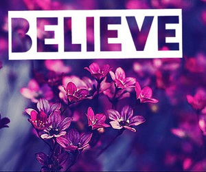 believe, flowers, and croire image