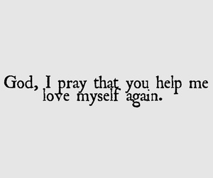 god, love myself, and christian quotes image