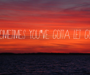 quote, let go, and sometimes image