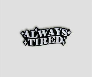 always tired image