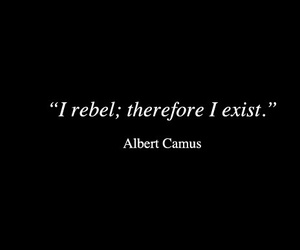 quotes, rebel, and exist image