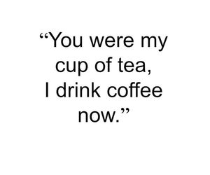 quote, coffee, and tea image