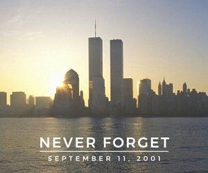 9 11, never forget, and new york image