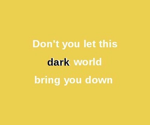 quote, yellow, and dark image