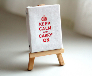 keep calm, carry on, and calm image