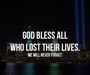 never forget, 9 11, and rest in peace image