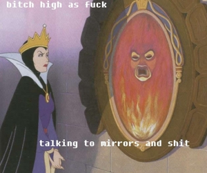 high, funny, and mirror image