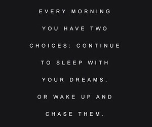 Dream, morning, and quote image