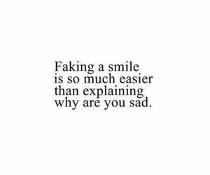 fake smile, sad, and Fuck The World image