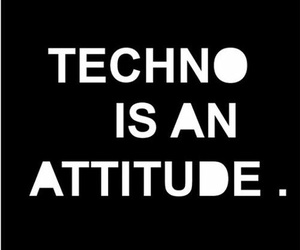 attitude, music, and techno image
