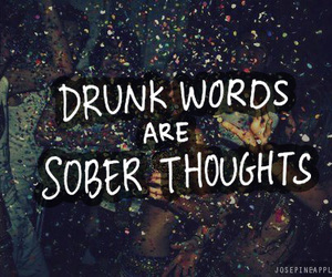 drunk, sober, and thoughts image