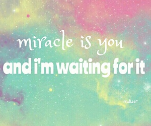 miracle, quote, and quotes image