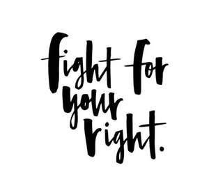 quote, black and white, and fight image