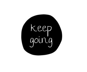 quotes, text, and keep going image