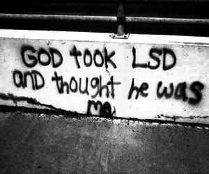 lsd, god, and drugs image