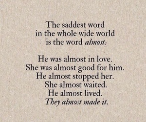 quotes, sad, and almost image