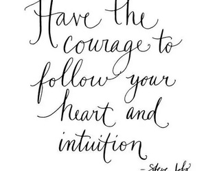 quotes, heart, and courage image