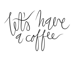 quotes, coffee, and words image