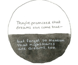 Dream, nightmare, and quotes image