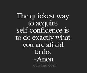 quotes, confidence, and afraid image