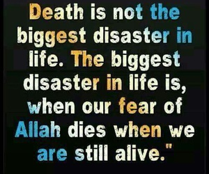 allah, death, and disaster image