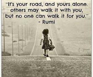 life, Rumi, and inspirational image
