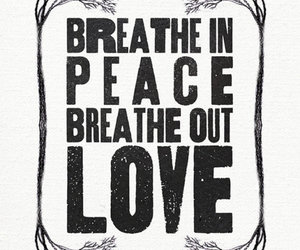 love, peace, and quote image